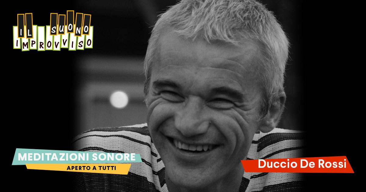 Corsi di Musica a Venezia Meditazioni Sonore con Duccio De Rossi. tutti